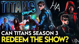 Here's Why Titans Season 3 MIGHT Redeem The Show For Fans..