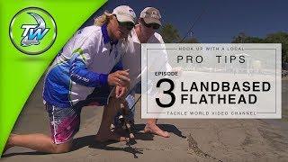 LANDBASED FLATHEAD FISHING