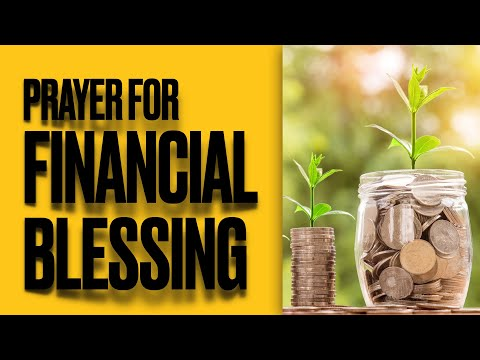 PRAYER FOR FINANCIAL BLESSING- very effective!