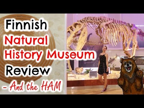 FINNISH NATURAL HISTORY MUSEUM REVIEW & THE HAM