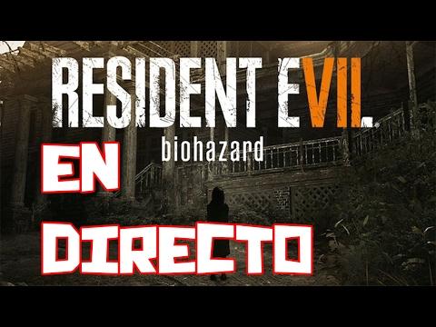 RESIDENT EVIL 7 CON GAFAS VR! REALIDAD VIRTUAL EN STREAMING!
