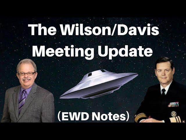 The Wilson/Davis Meeting Update