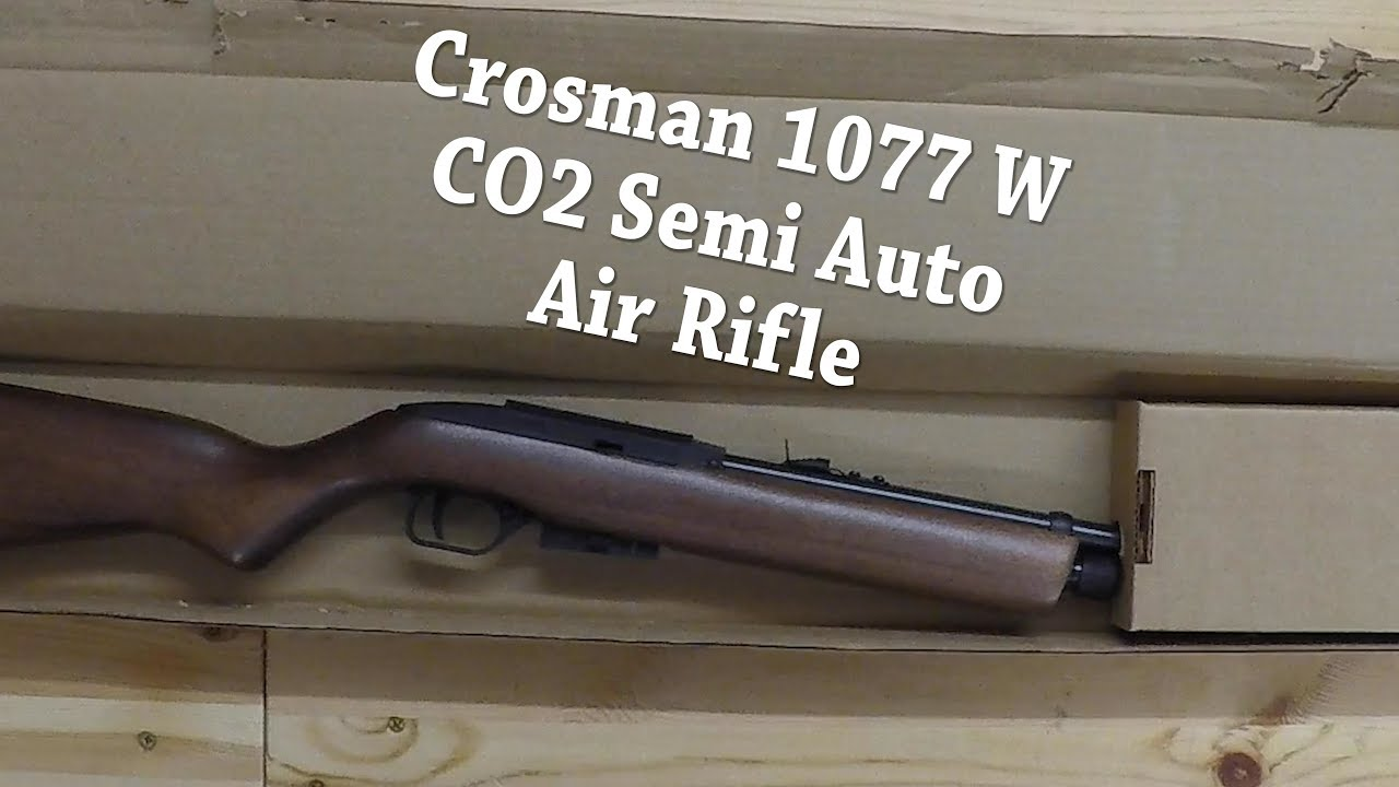 UNBOXING: Crosman 1077 W - CO2 - Semi Auto Air Rifle - 12 Shot