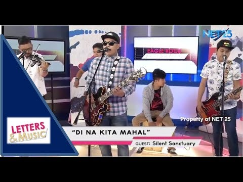 SILENT SANCTUARY - DI NA KITA MAHAL (NET25 LETTERS AND MUSIC)