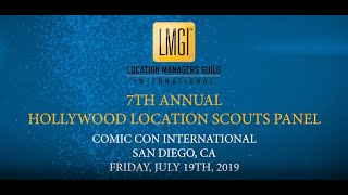Comic-Con 2019: Hollywood Location Scouts (Panel)