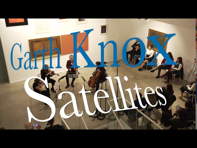 Satellites by Garth Knox 'Klasik Keyifler'