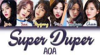 AOA (에이오에이) - Super Duper | Han/Rom/Eng | Color Coded Lyrics…
