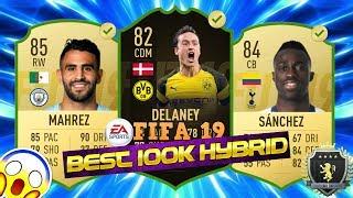 100K SQUAD BUILDER FIFA 19 | BEST 100K HYRBID FIFA 19 | OP 100K TEAM FIFA 19!!!
