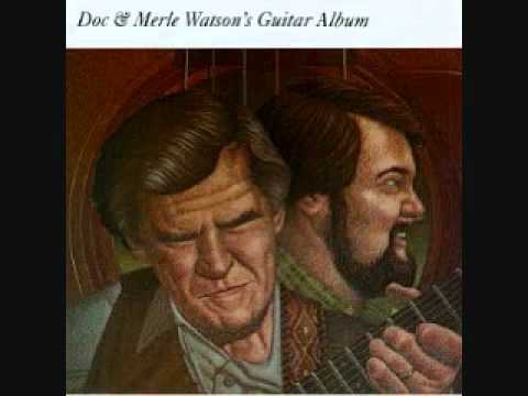 Doc & Merle Watson - House Of The Rising Sun