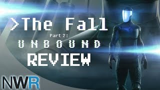 The Fall Part 2 Unbound Switch Review (Video Game Video Review)