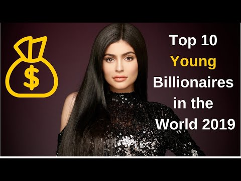 Top 10 Youngest Billionaires in the World 2019