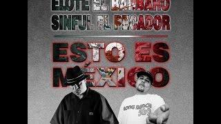 Elote el Bárbaro ft. Sinful el Pecador - Esto es México (Lyric Video)