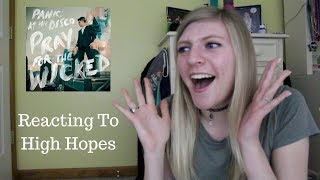 REACTING TO HIGH HOPES
