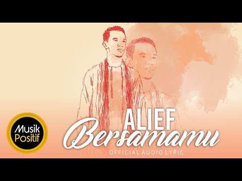 Alief - Bersamamu | Lyric