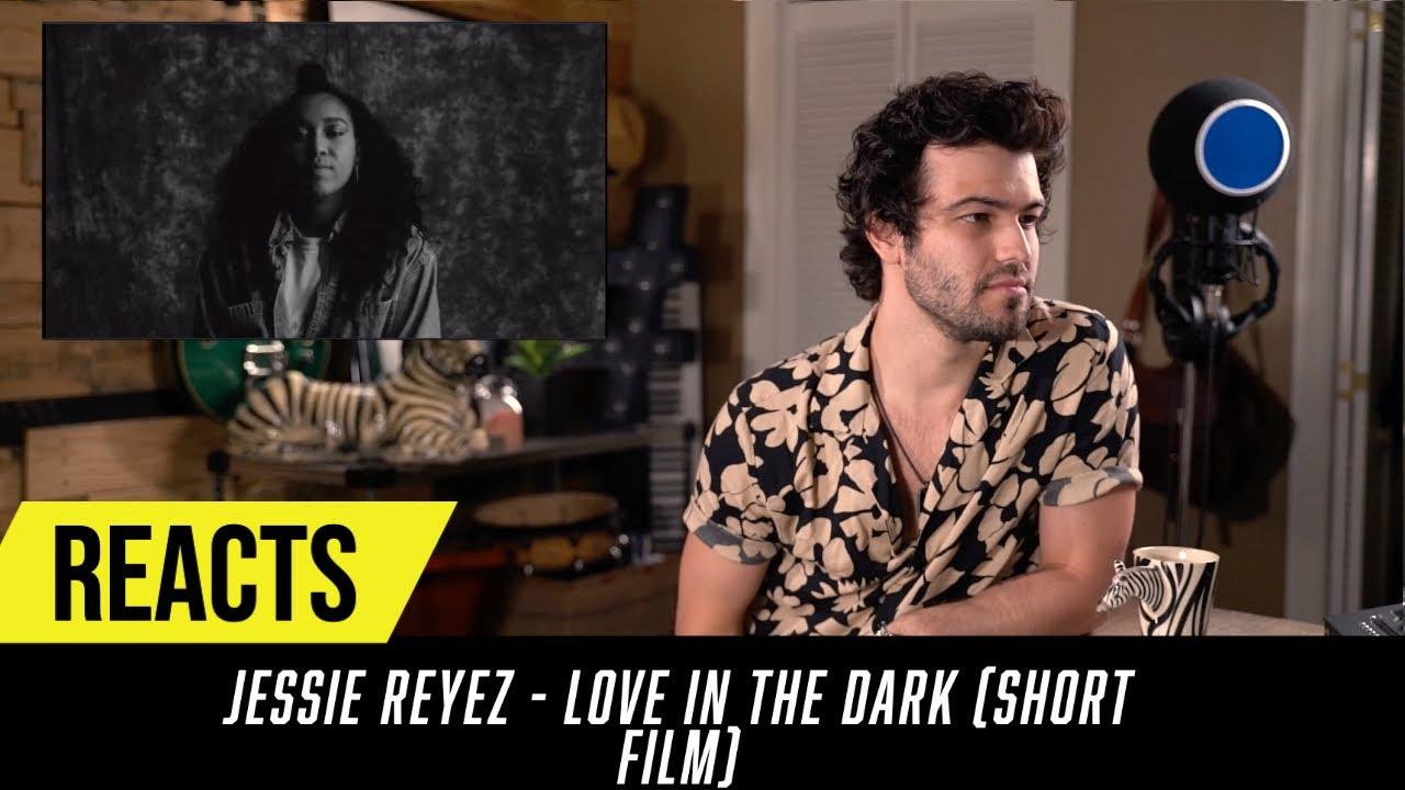 Producer Reacts to Jessie Reyez - Love In The Dark Short Film