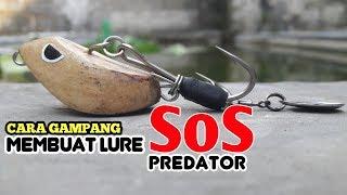 cara-membuat-lure-sos-predator-handmade
