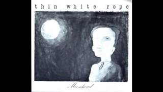 Watch Thin White Rope Moonhead video