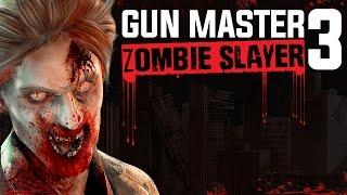 Gun Master 3: Zombie Slayer Android | iOS Gameplay 2016 Lastest Game