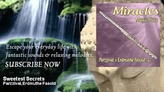 Parzzival, Erdmuthe Fasold - Sweetest Secrets