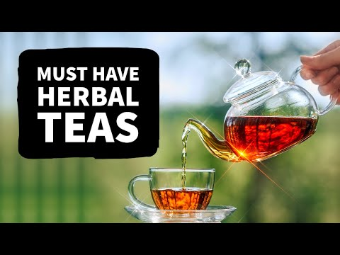 5 Medicinal Teas Every Kitchen Should Have