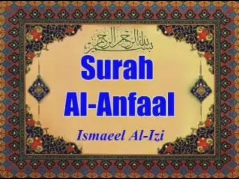 Surah Anfal with English Translation by Ismail Al-Izi