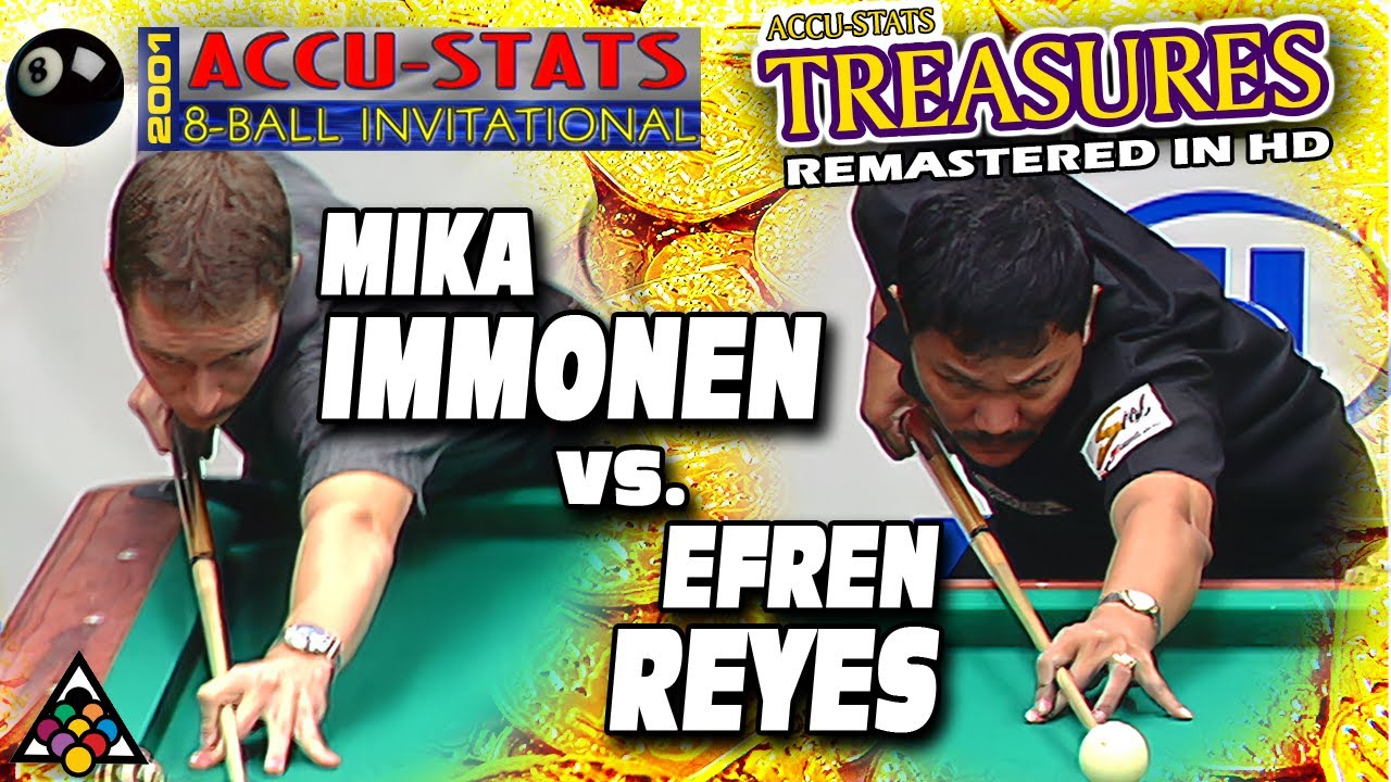 2001 TREASURE: Mika IMMONEN vs. Efren REYES - 2001 ACCU-STATS 8-BALL INVITATIONAL