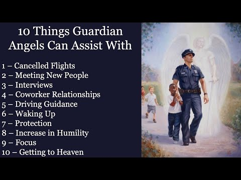 10 Things Guardian Angels Can Assist With