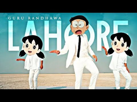Lahore Song By Guru Randhawa Feat:Nobita And Shizuka (Doreamon)