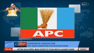 Consensus Candidature: APC Gives Conditions For 2019 Elections
