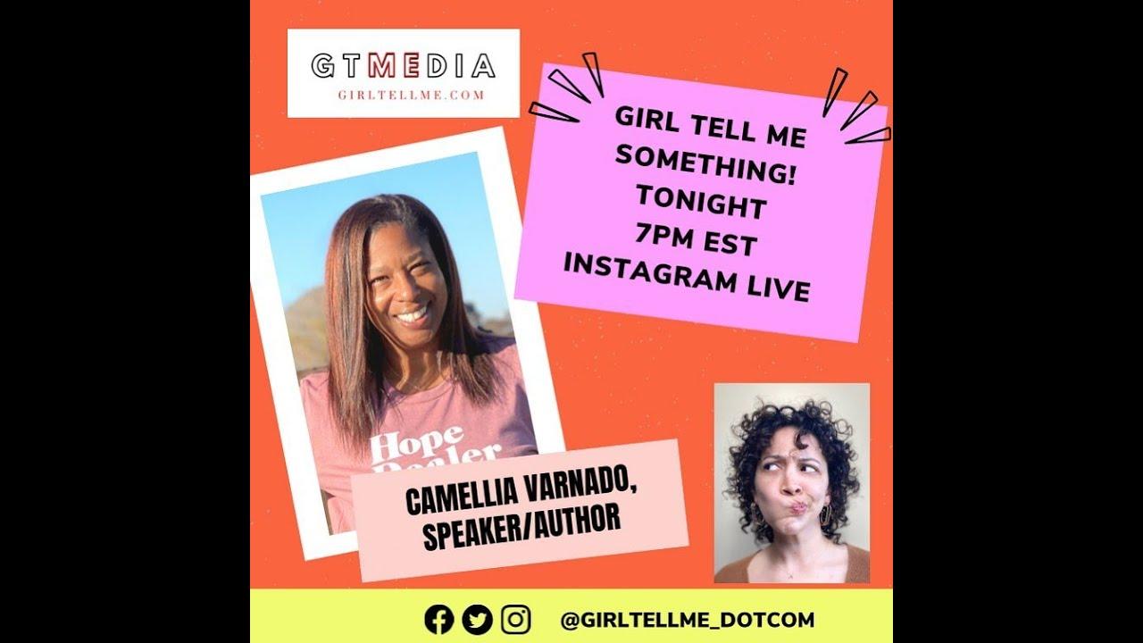 Girltellme Something with Speaker/ Author Camellia Varnado