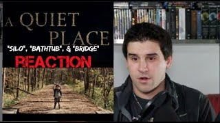 "A QUIET PLACE - ""Silo"", ""Bathtub"", & ""Bridge"" Clips - REACTION"