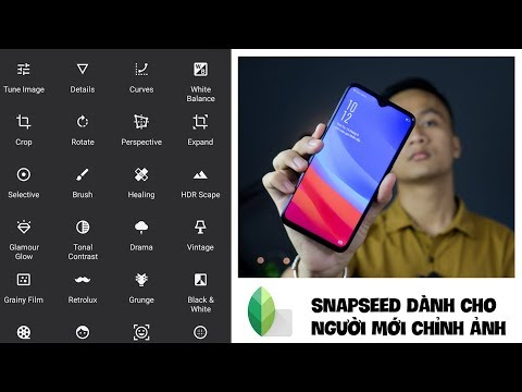 #1 Chỉnh ảnh bằng Snapseed dành cho người mới, những điều cần biết