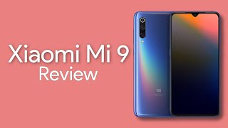 Xiaomi Mi 9 Review - The Best Value Flagship Smartphone so far?