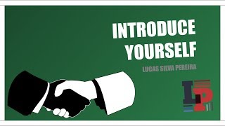 Introduce Yourself in English - Como se apresentar em inglês