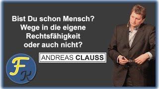 Dein Weg in die eigene Souveränität - Andreas Clauss - WidFK - TOP AKTUELL!!