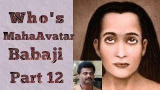 Who is MahaAvatar Babaji - Part 12 | Tamil | How Sri Yukteswar Giri met Babaji | Babaji Muthukumar
