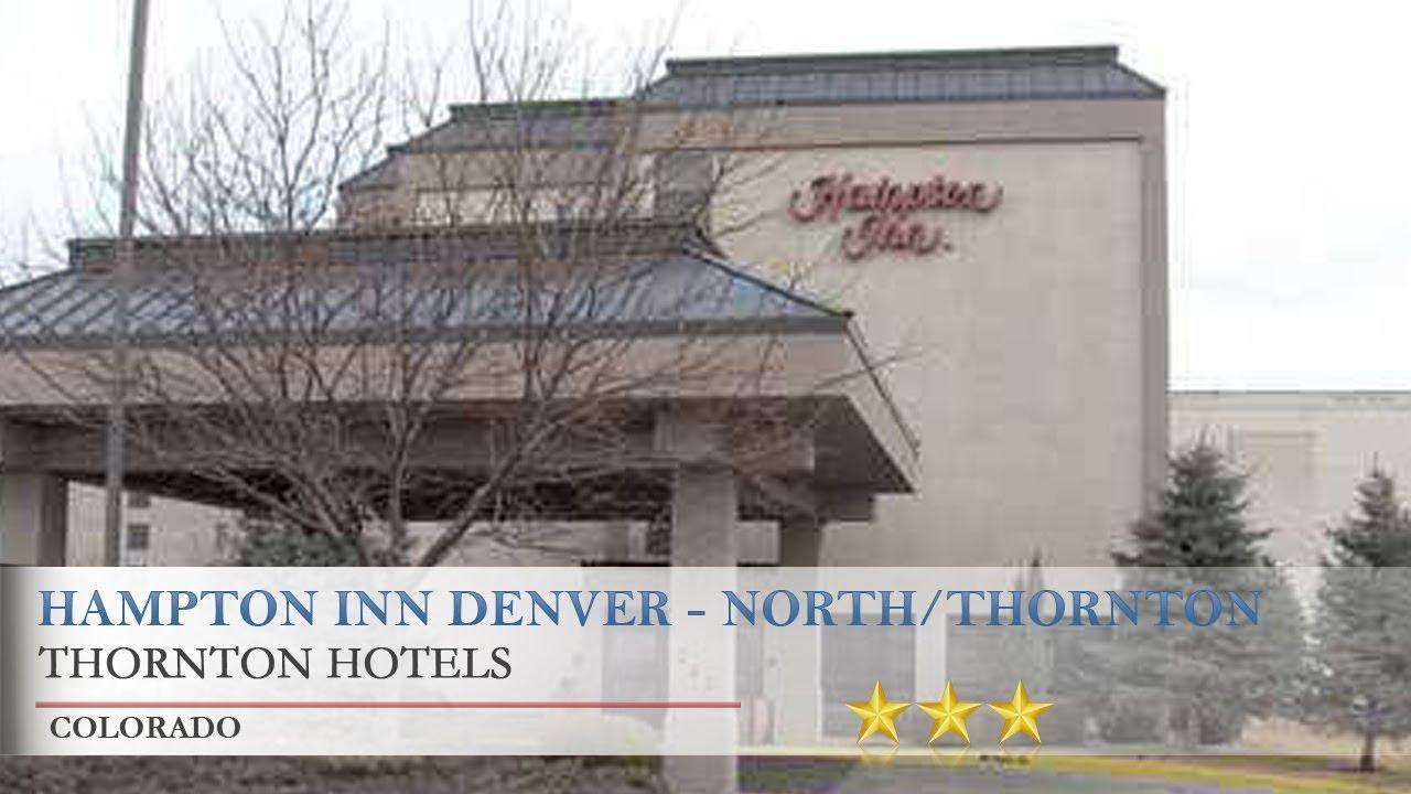 Hampton Inn Denver North Thornton Hotels Colorado