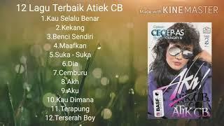 12 Lagu Terbaik Atiek CB