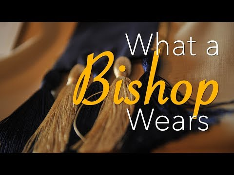 What a Bishop Wears