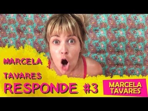 MARCELA REPONDE #3 - MARCELA TAVARES