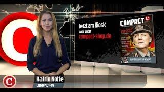 Die Woche COMPACT: Cottbus wehrt sich gegen die bunte Gewalt