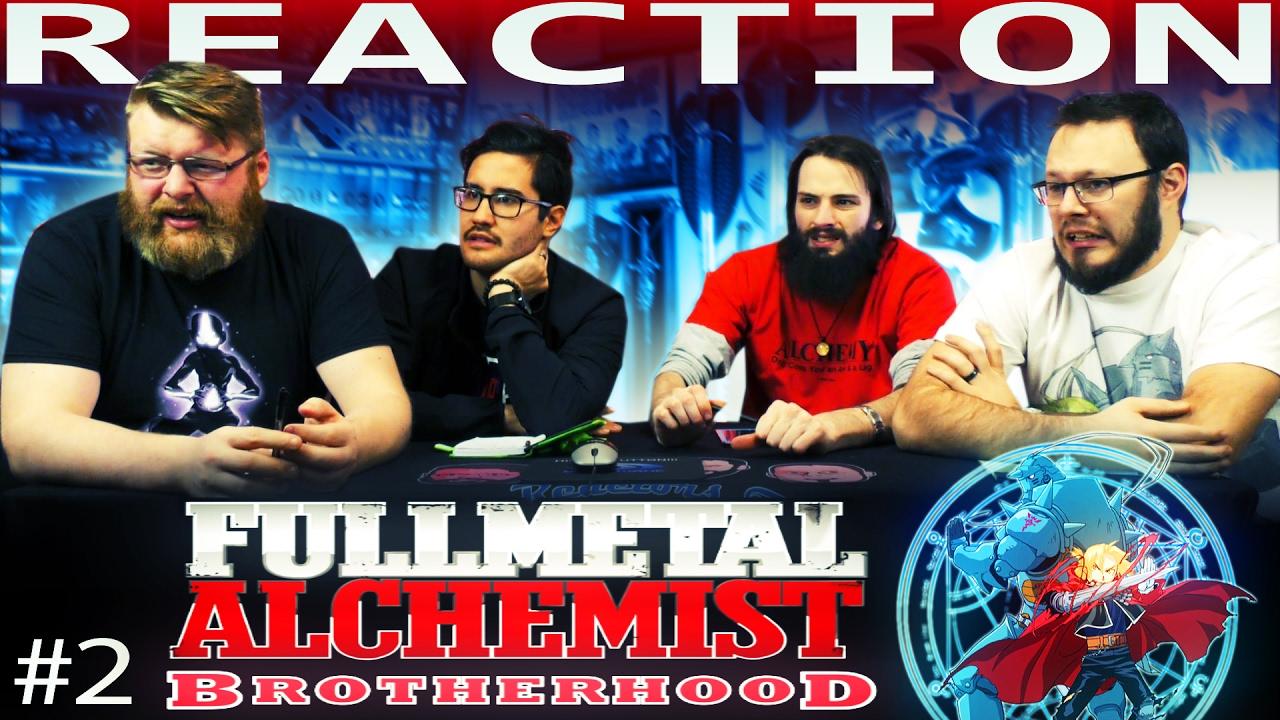 "Fullmetal Alchemist: Brotherhood Episode 2 REACTION!! ""The ..."