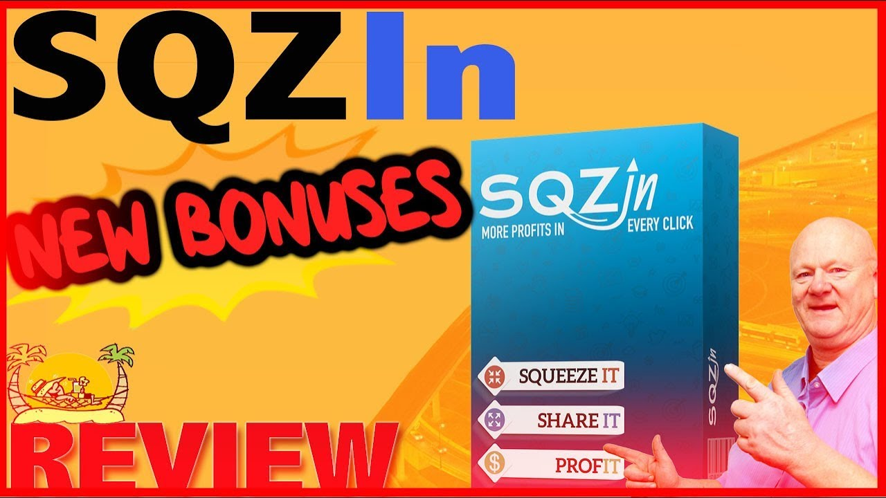 SqzIn Review How To Squeeze It Share It Profit With Viral and My Bonuses