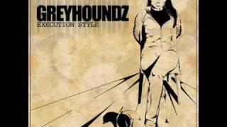 Greyhoundz - Alak Pa