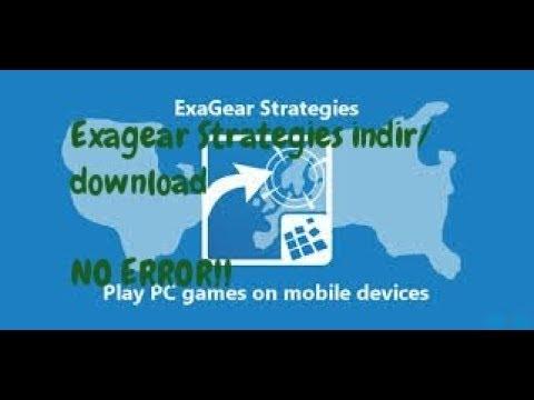 Exagear Strategies Indir/download (NO ERROR!)