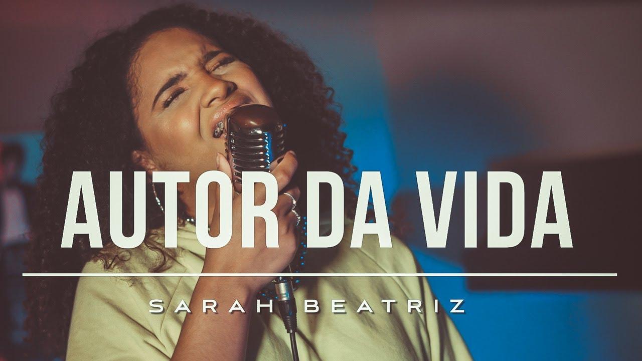 Download Sarah Beatriz - Autor da Vida (COVER)