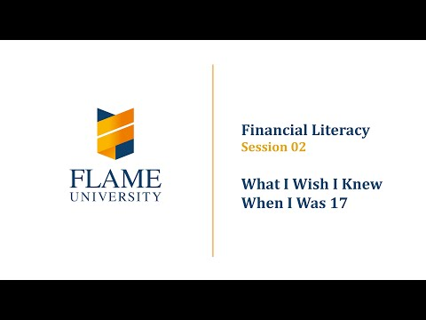 Financial Literacy 02 | What I Wish I Knew When I Was 17 by Mr. Sanjay Bakshi