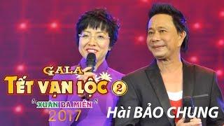 TẾT VẠN LỘC 2017 - DANH HÀI BẢO CHUNG THẢ DÊ MC THẢO VÂN