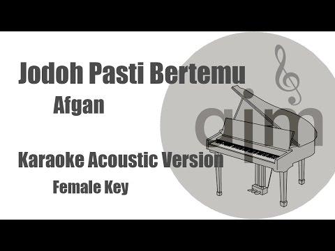 Afgan - Jodoh Pasti Bertemu (Female Key) | Acoustic Cover Music & Lyrics Video