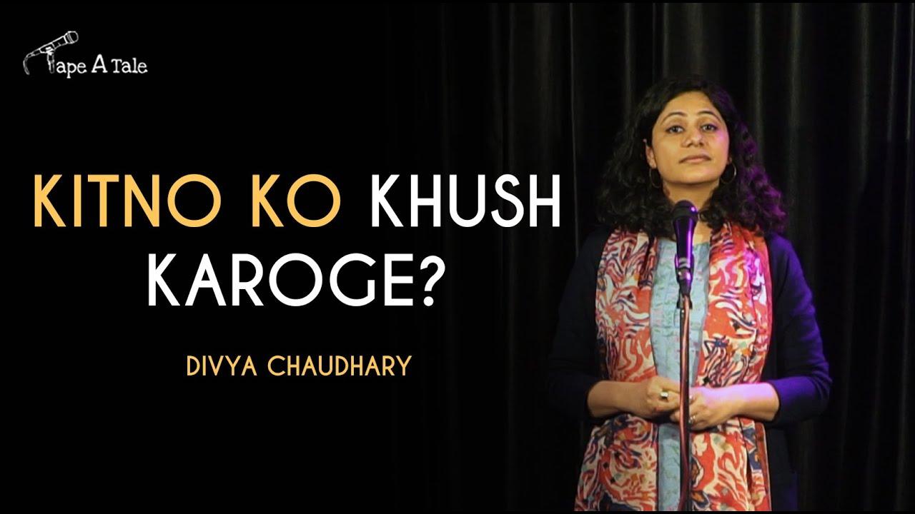 Kitno ko Khush Karoge? - Divya Chaudhary | Hindi Storytelling | Tape A Tale